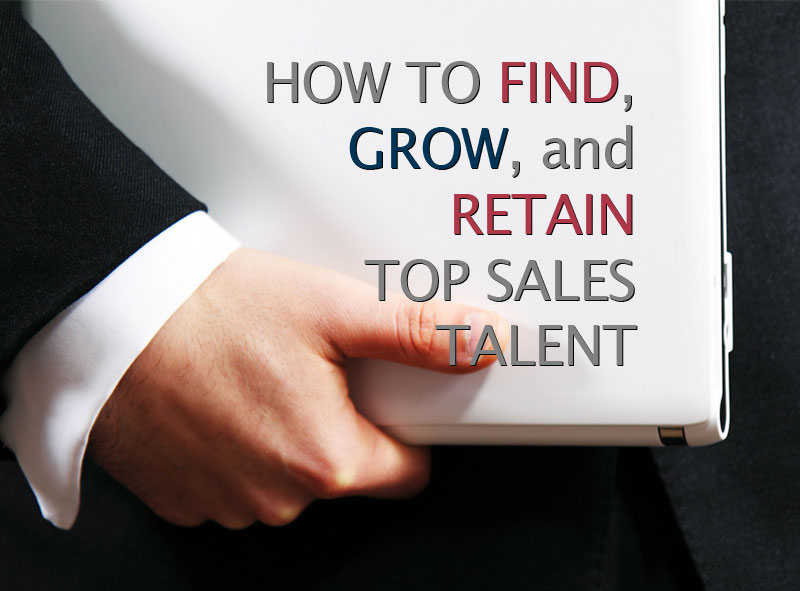 Hand carrying laptop with superimposed text about how to find and retain top sales talent